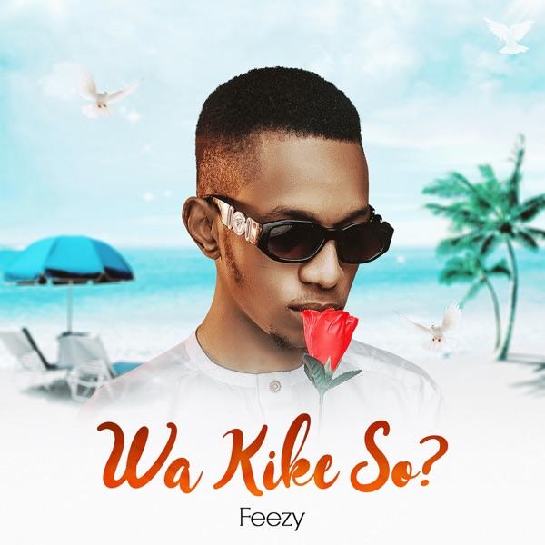 Wa Kike So?